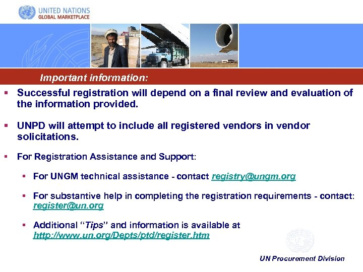 Important information: § Successful registration will depend on a final review and evaluation of