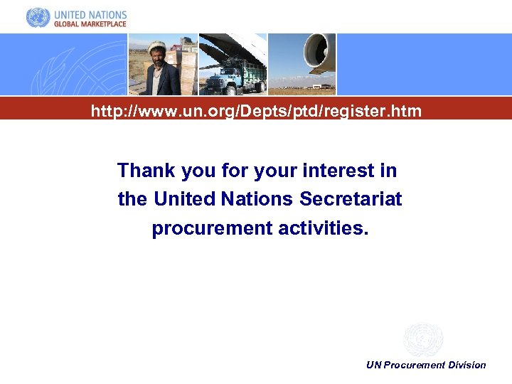 http: //www. un. org/Depts/ptd/register. htm Thank you for your interest in the United Nations