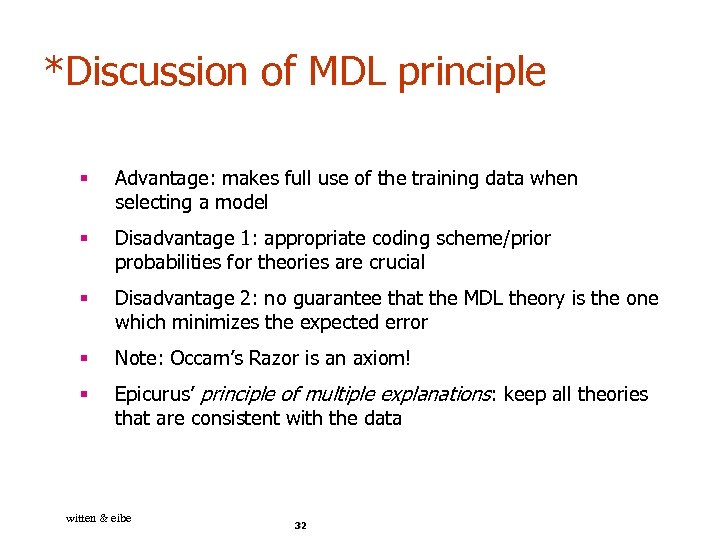 *Discussion of MDL principle § Advantage: makes full use of the training data when