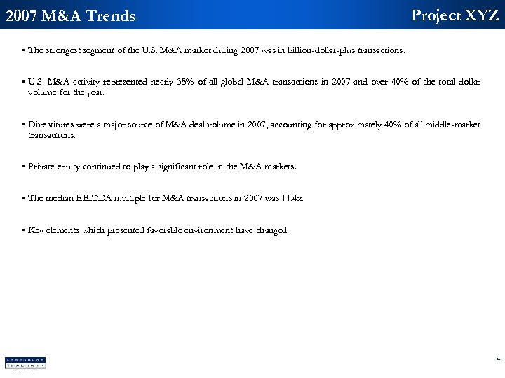2007 M&A Trends Project XYZ • The strongest segment of the U. S. M&A