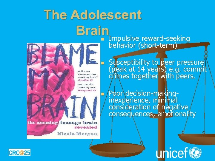 The Adolescent Brain. Impulsive reward-seeking n n n behavior (short-term) Susceptibility to peer pressure