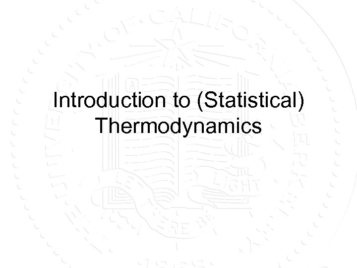 Introduction to (Statistical) Thermodynamics