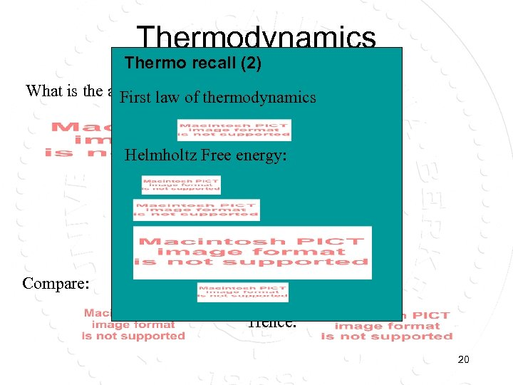 Thermodynamics Thermo recall (2) What is the average energy of the system? First law