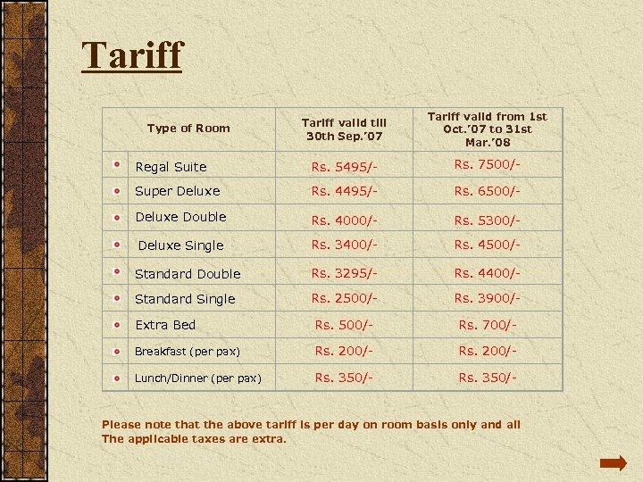 Tariff valid till 30 th Sep. ' 07 Tariff valid from 1 st Oct.