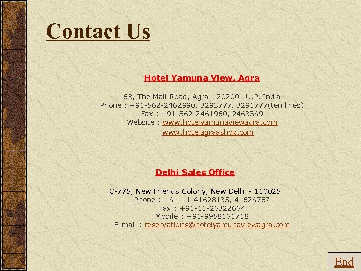 Contact Us Hotel Yamuna View, Agra 6 B, The Mall Road, Agra - 202001