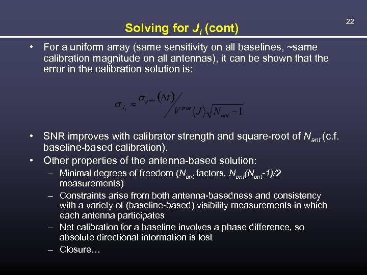 Solving for Ji (cont) • For a uniform array (same sensitivity on all baselines,