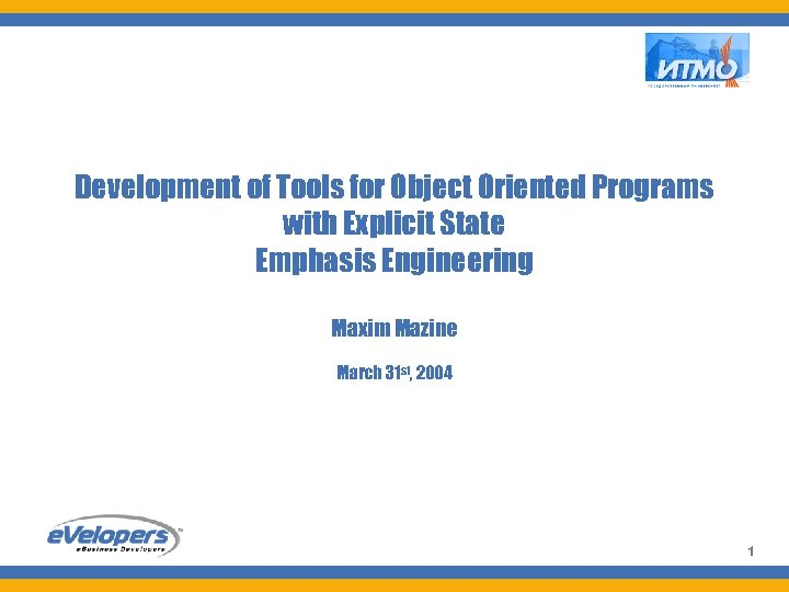 Uni. Mod Development of Tools for Object Oriented Programs with Explicit State Emphasis Engineering