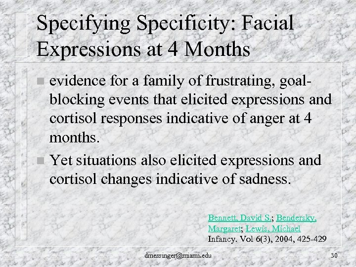 Specifying Specificity: Facial Expressions at 4 Months evidence for a family of frustrating, goalblocking