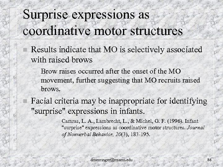 Surprise expressions as coordinative motor structures n Results indicate that MO is selectively associated