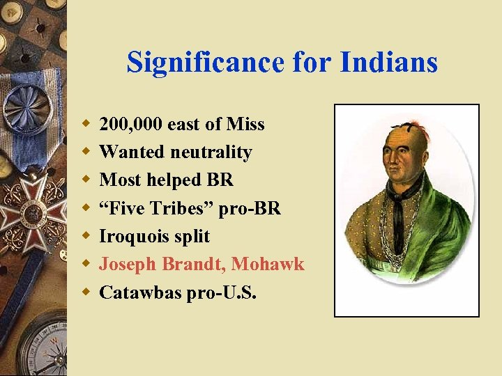 Significance for Indians w w w w 200, 000 east of Miss Wanted neutrality