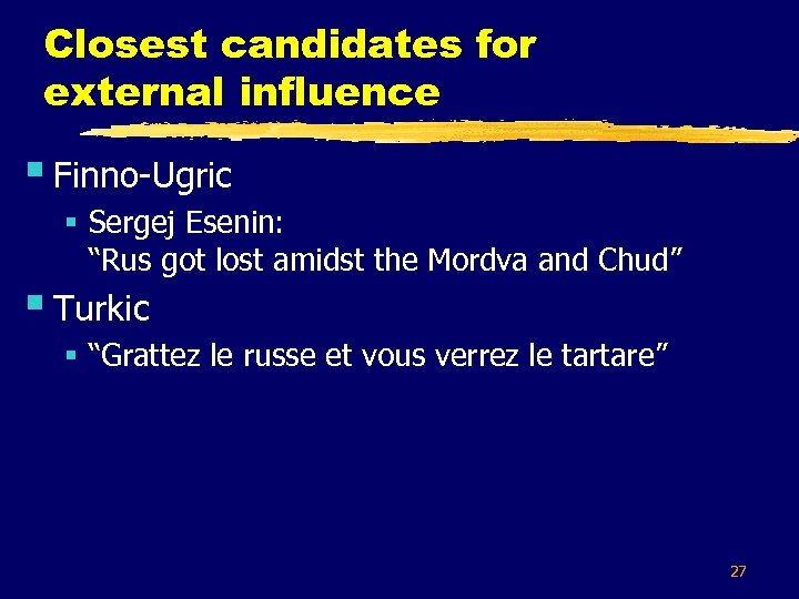 """Closest candidates for external influence § Finno-Ugric § Sergej Esenin: """"Rus got lost amidst"""