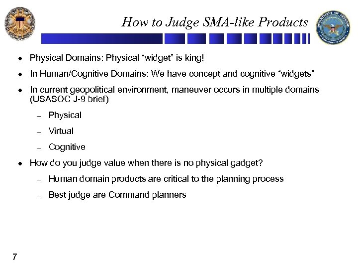 """How to Judge SMA-like Products l Physical Domains: Physical """"widget"""" is king! l In"""