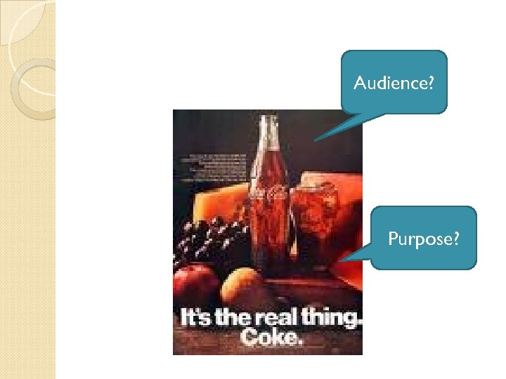 Audience? Purpose?