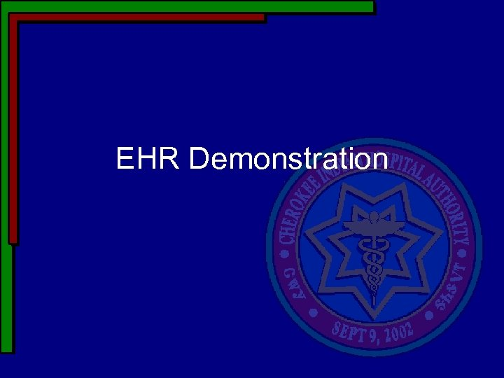 EHR Demonstration