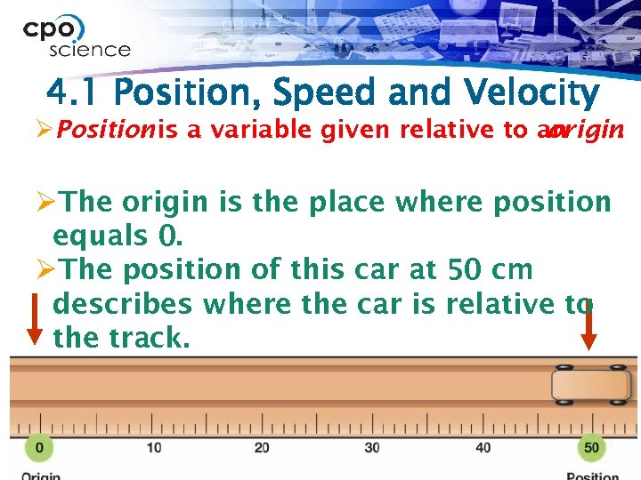 4. 1 Position, Speed and Velocity ØPosition is a variable given relative to an