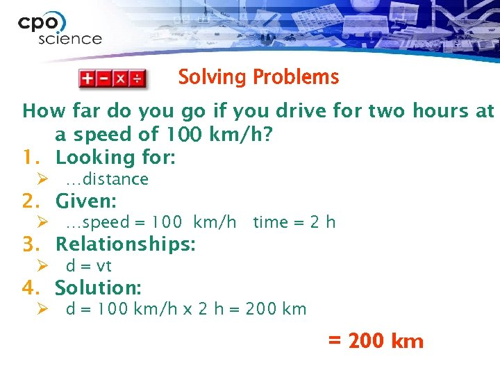 Solving Problems How far do you go if you drive for two hours at