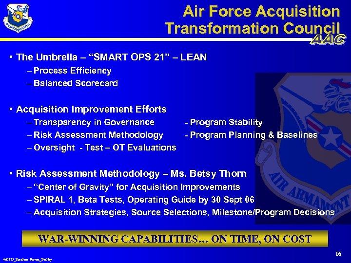 "Air Force Acquisition Transformation Council • The Umbrella – ""SMART OPS 21"" – LEAN"