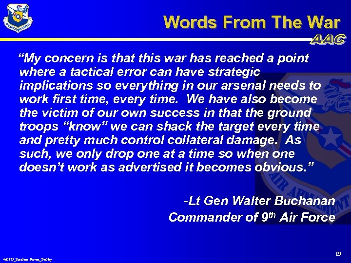 """Words From The War """"My concern is that this war has reached a point"""