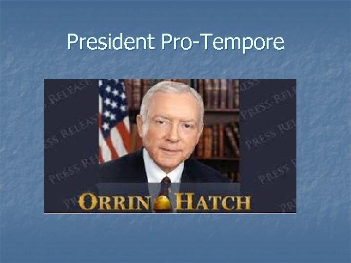 President Pro-Tempore