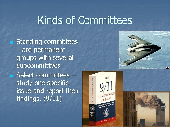 Kinds of Committees n n Standing committees – are permanent groups with several subcommittees