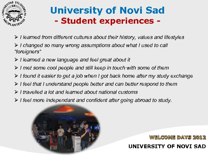 University of Novi Sad - Student experiences - Ø I learned from different cultures