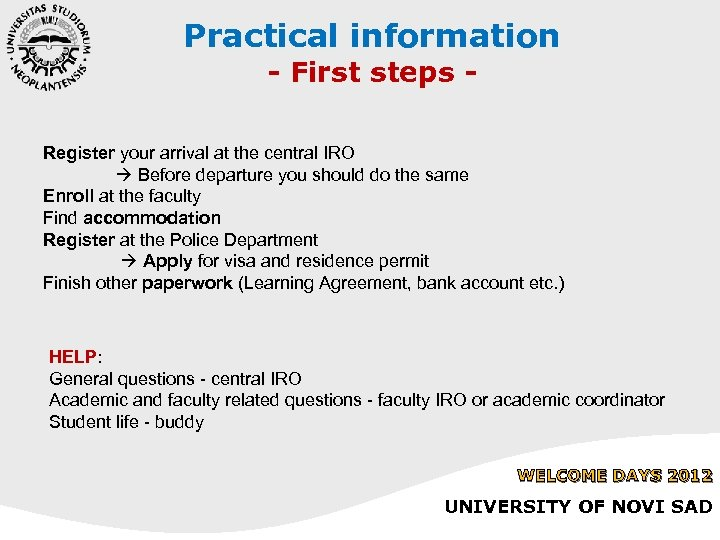 Practical information - First steps - Register your arrival at the central IRO Before