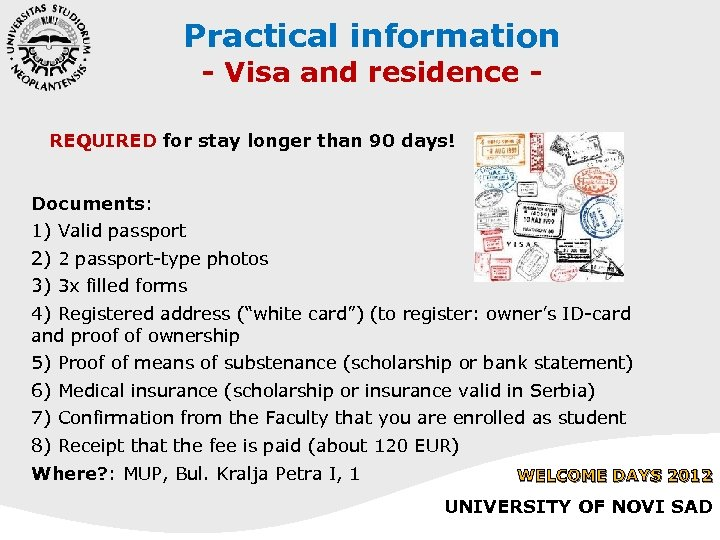 Practical information - Visa and residence - REQUIRED for stay longer than 90 days!