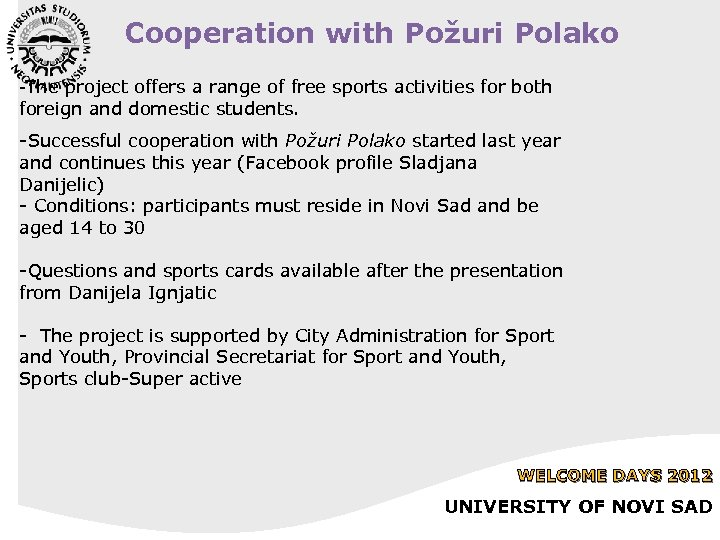 Cooperation with Požuri Polako -The project offers a range of free sports activities for