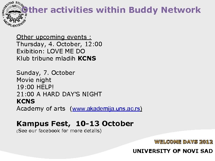 Other activities within Buddy Network Other upcoming events : Thursday, 4. October, 12: 00