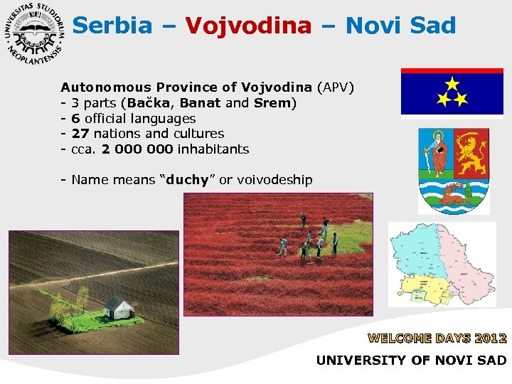 Serbia – Vojvodina – Novi Sad Autonomous Province of Vojvodina (APV) - 3 parts