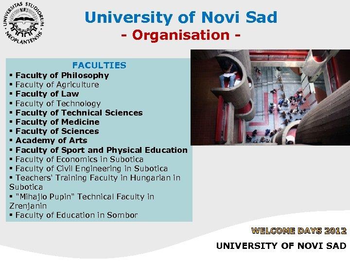 University of Novi Sad - Organisation - FACULTIES § Faculty of Philosophy § Faculty