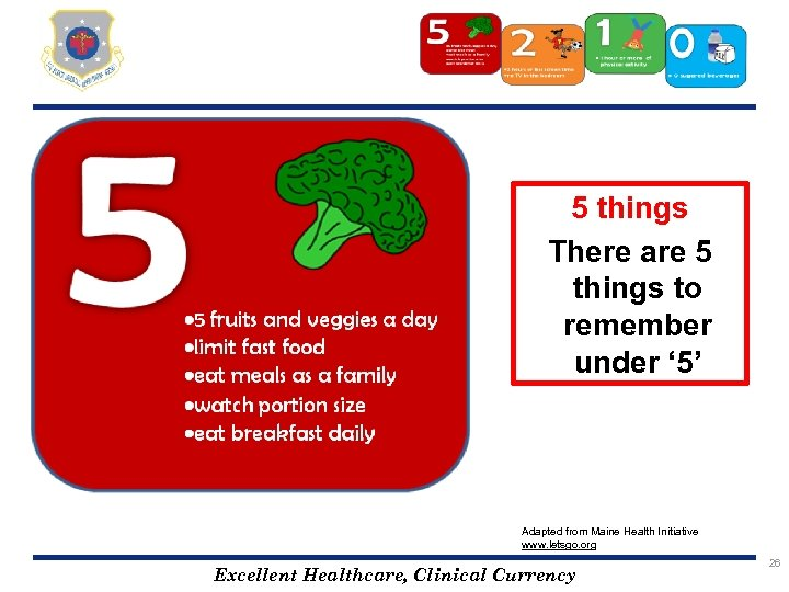 5 things There are 5 things to remember under ' 5' Adapted from Maine