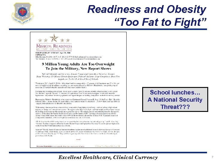 "Readiness and Obesity ""Too Fat to Fight"" School lunches… A National Security Threat? ?"
