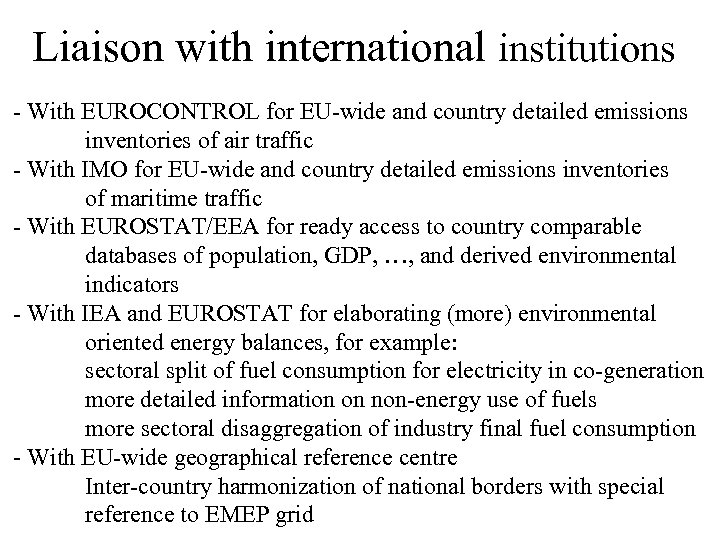 Liaison with international institutions - With EUROCONTROL for EU-wide and country detailed emissions inventories