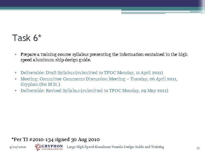Task 6* • Prepare a training course syllabus presenting the information contained in the