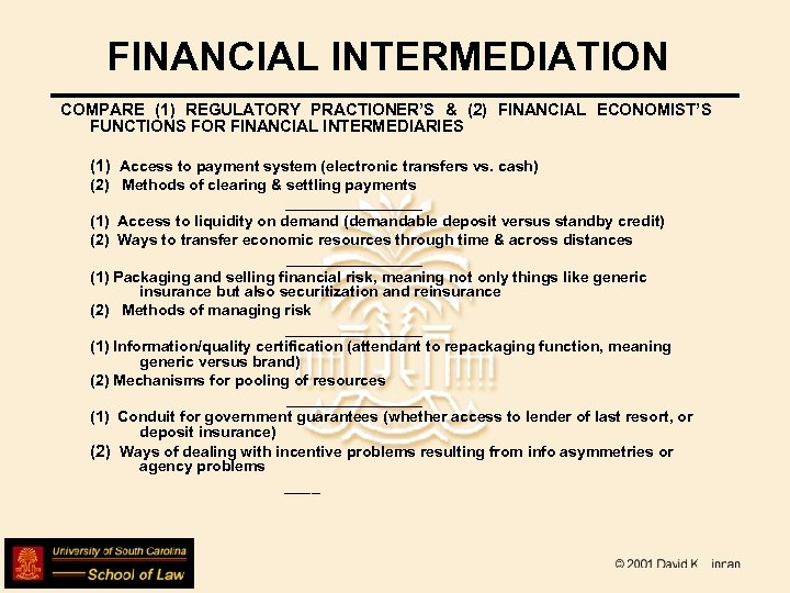 FINANCIAL INTERMEDIATION COMPARE (1) REGULATORY PRACTIONER'S & (2) FINANCIAL ECONOMIST'S FUNCTIONS FOR FINANCIAL INTERMEDIARIES