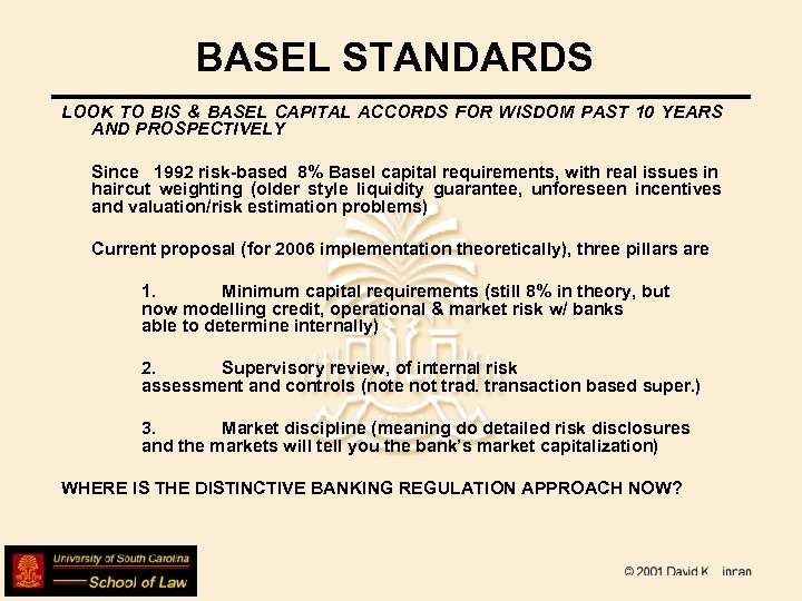 BASEL STANDARDS LOOK TO BIS & BASEL CAPITAL ACCORDS FOR WISDOM PAST 10 YEARS