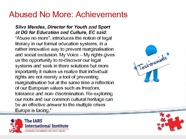 Abused No More: Achievements Silva Mendes, Director for Youth and Sport at DG for