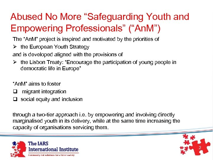 """Abused No More """"Safeguarding Youth and Empowering Professionals"""" (""""An. M"""") The """"An. M"""" project"""
