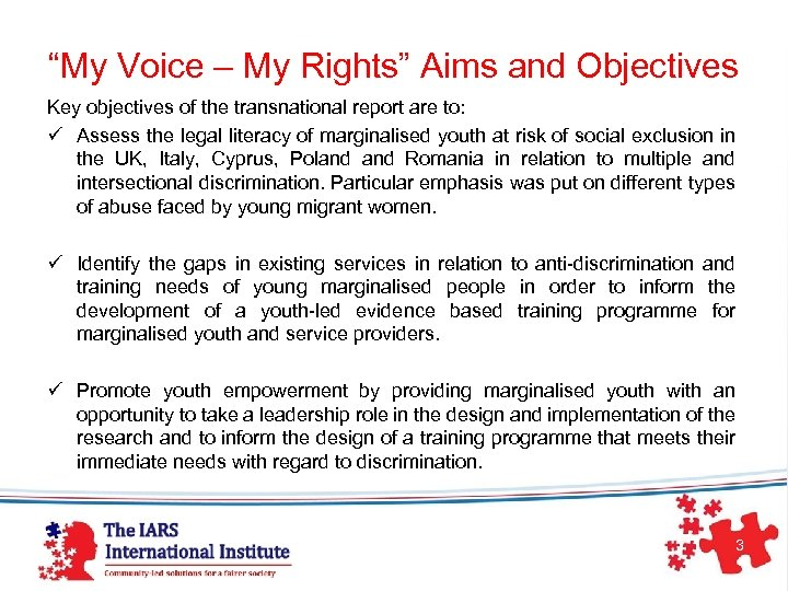 """""""My Voice – My Rights"""" Aims and Objectives Key objectives of the transnational report"""