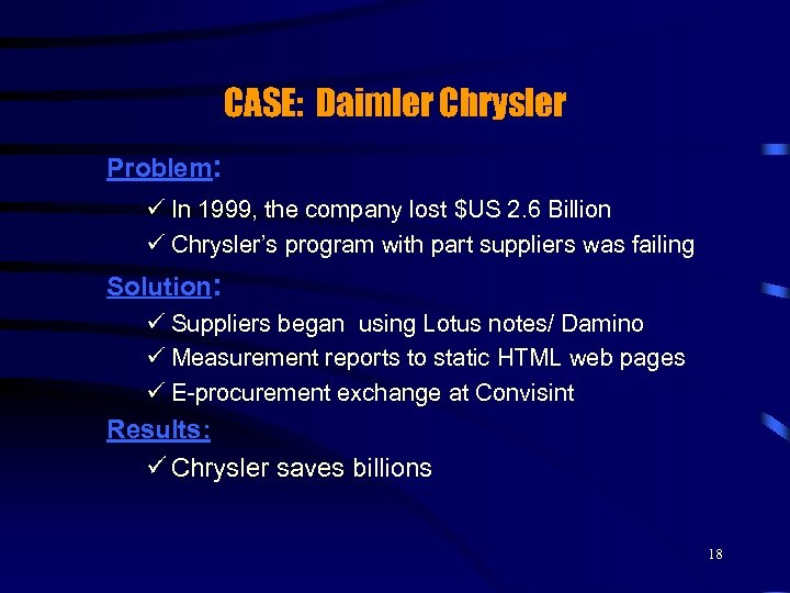 CASE: Daimler Chrysler Problem: ü In 1999, the company lost $US 2. 6 Billion