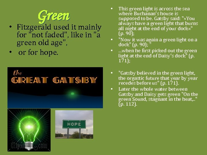 Green • Fitzgerald used it mainly for