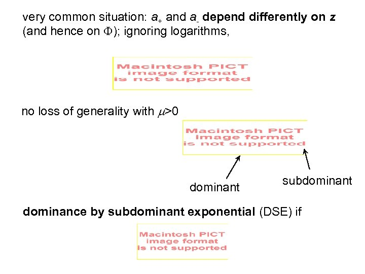 very common situation: a+ and a- depend differently on z (and hence on F);