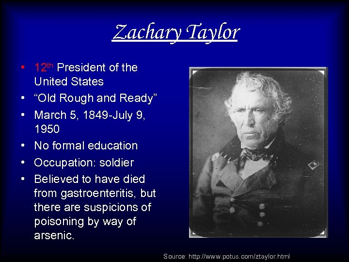 """Zachary Taylor • 12 th President of the United States • """"Old Rough and"""