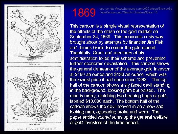 1869 source: http: //www. harpweek. com/09 Cartoon/Browse. By Date. Cartoon. asp? Month=October&Date=16 This cartoon