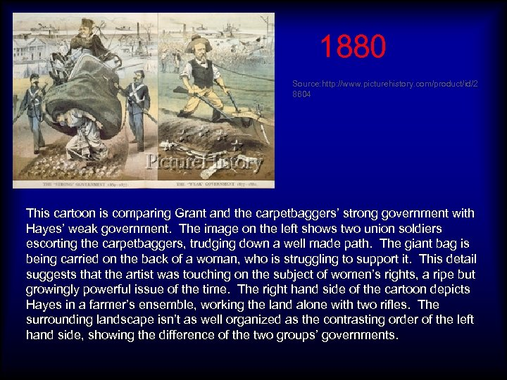 1880 Source: http: //www. picturehistory. com/product/id/2 8604 This cartoon is comparing Grant and the