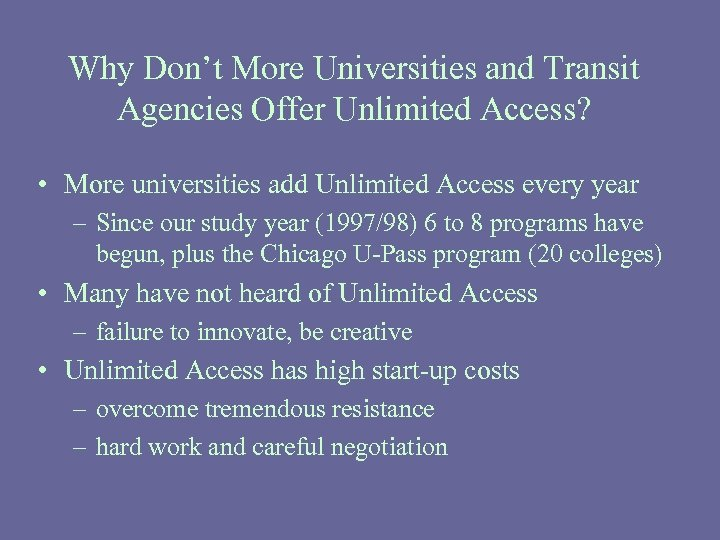 Why Don't More Universities and Transit Agencies Offer Unlimited Access? • More universities add