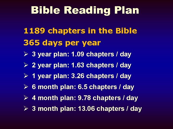 Bible Reading Plan 1189 chapters in the Bible 365 days per year Ø 3
