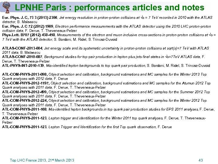LPNHE Paris : performances articles and notes Eur. Phys. J. C, 73 3 (2013)