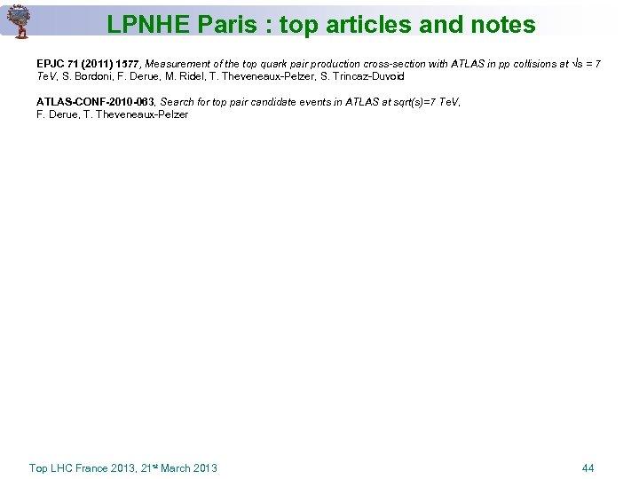 LPNHE Paris : top articles and notes EPJC 71 (2011) 1577, Measurement of the